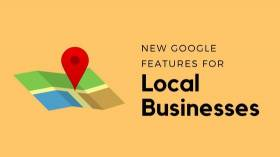 New Features for Local Businesses in Google My Business and Google Maps