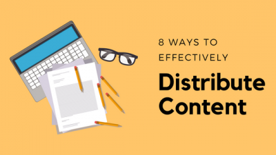 b2ap3_thumbnail_8-Ways-to-Distribute-Content-Effectively_20170823-180725_1.png