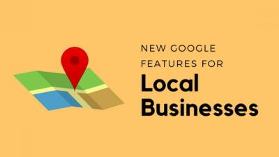 New Local SEO Features in Google My Business and Google Maps