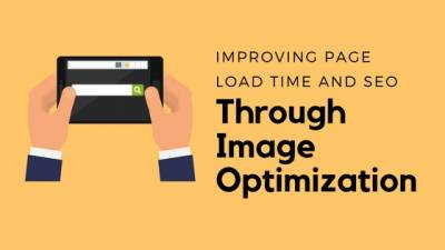 3 Tips for Improving Page Load Time and SEO Through Image Optimization