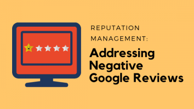 negative reviews, reputation management