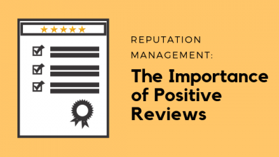 reputation management positive online reviews and ratings